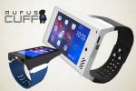 Rufus Cuff, il nuovo Tablet da polso arriva sul mercato